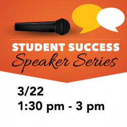 Student Success Speaker Series logo with date and time